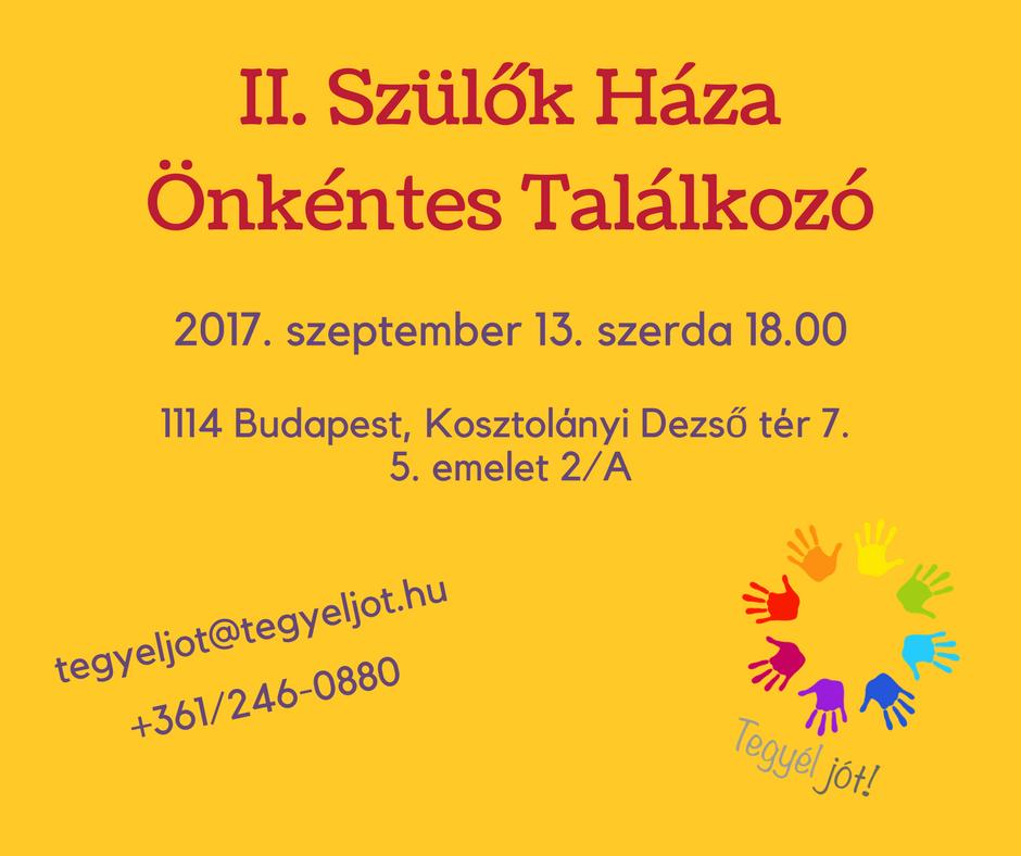 II. Szülők Háza Önkéntes Találkozó